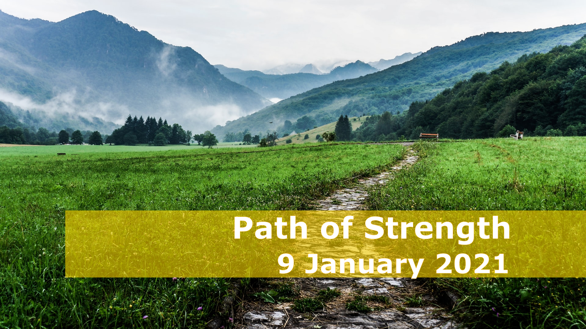 <span class='p-name'>Path of Strength — 9 January 2021 Devotional</span>