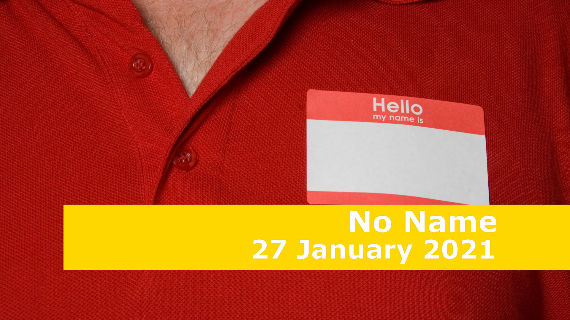 <span class='p-name'>No Name — 27 January 2021 Devotional</span>