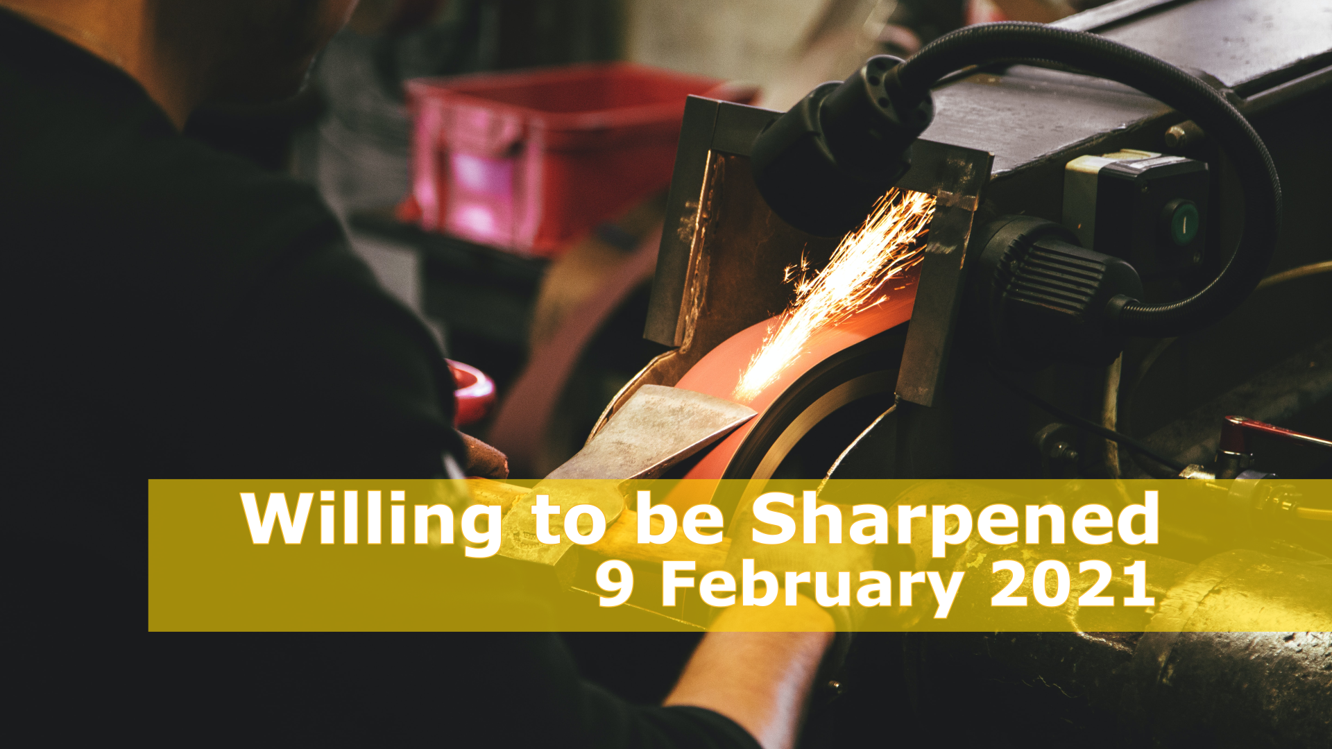 <span class='p-name'>Willing to be Sharpened — 9 February 2021 Devotional</span>