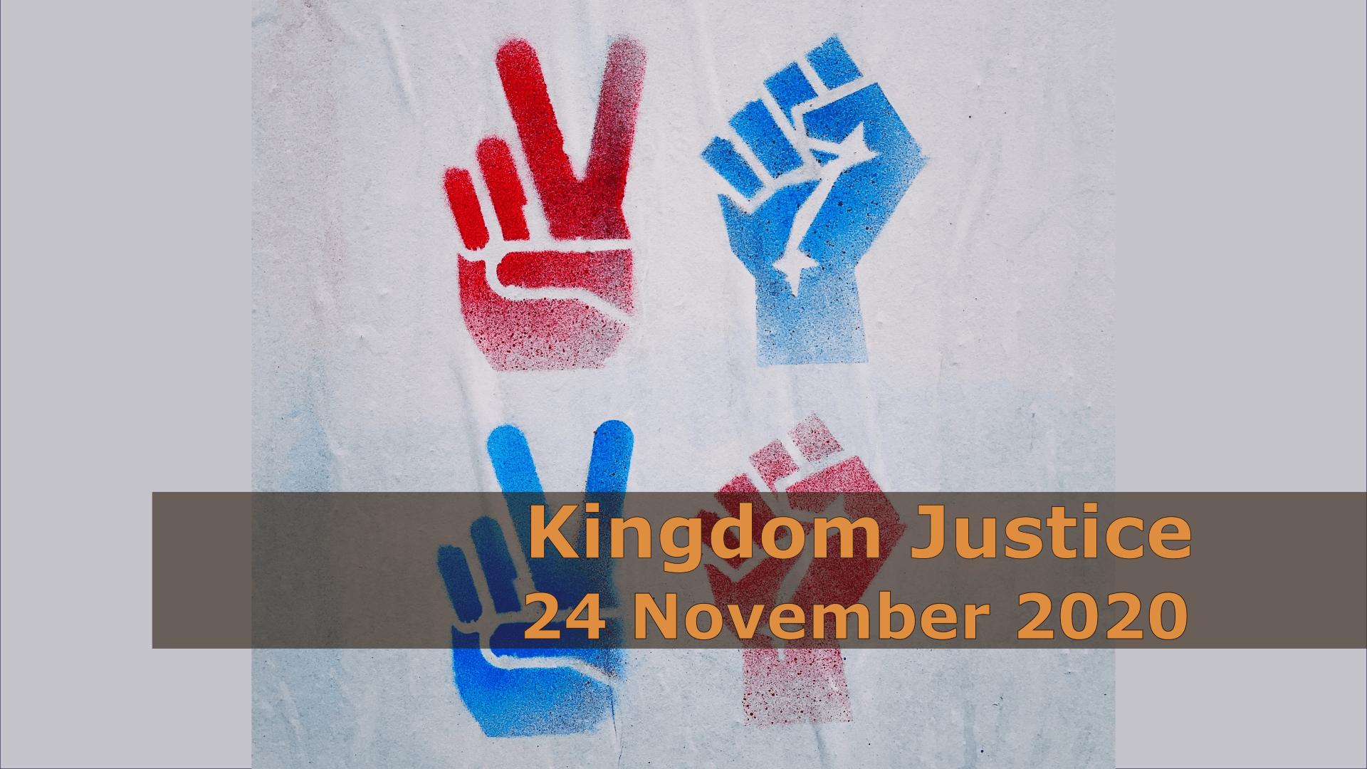 <span class='p-name'>Kingdom Justice — 24 November 2020 Devotional</span>