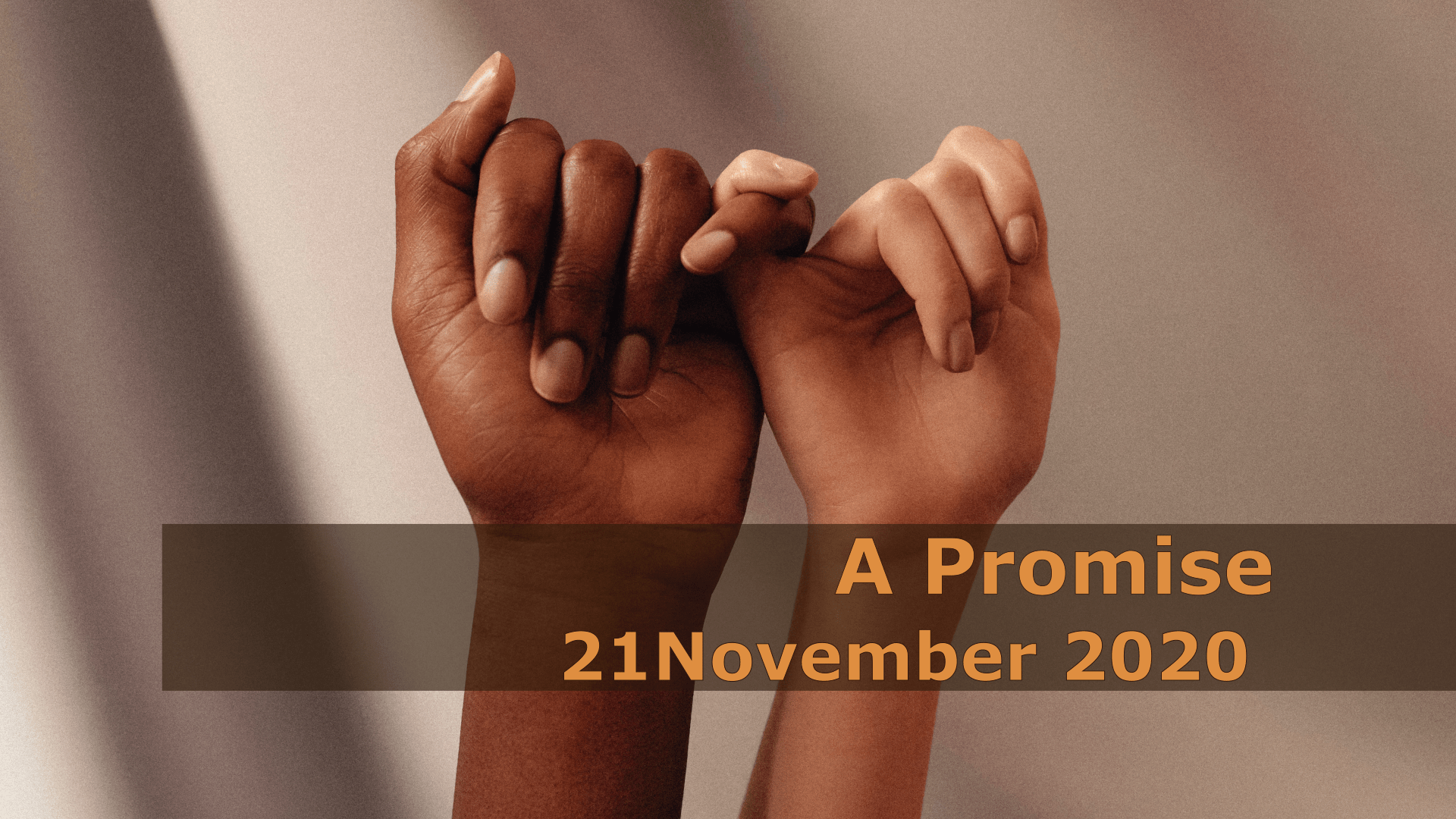 <span class='p-name'>A Promise — 21 November 2020 Devotional</span>